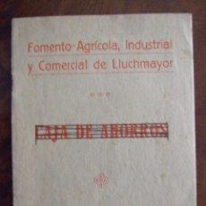Documentos bancarios: FOMENTO AGRICOLA INDUSTRIAL Y COMERCIAL DE LLUCHMAYOR - CAJA DE AHORROS - BARTOLOME FRAU 1923. Lote 140470402
