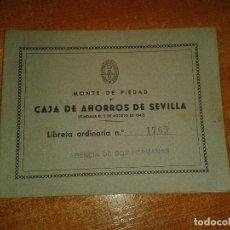 Documentos bancarios: LIBRETA DE AHORROS MONTE DE PIEDAD CAJA DE AHORROS DE SEVILLA. 1962. Lote 142738162
