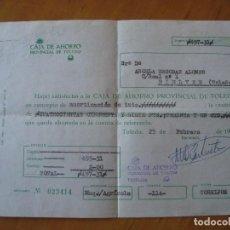 Documentos bancarios: DOCUMENTO DE INGRESO EN CUENTA CAJA DE AHORRO PROVINCIAL DE TOLEDO 1967. Lote 143759622