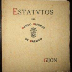 Documentos bancarios: ESTATUTOS ORIGINALES DEL BANCO GIJONÉS DE CRÉDITO. FUNDADO EN 1921.. Lote 151855442