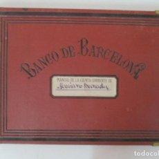 Documentos bancarios: MANUAL DE LA LIBRETA CORRIENTE - BANCO DE BARCELONA. Lote 157237514