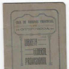 Documentos bancarios: CAJA DE AHORROS PROVINCIAL DE GUIPUZCOA - LIBRETA GENERAL PROVISIONAL - AÑO: 1923. Lote 163852070