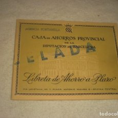 Documentos bancarios: CAJA DE AHORROS PROVINCIAL DE LA DIPUTACION . CALLE FONTANELLA .1960, LIBRETA A PLAZO.. Lote 164691754