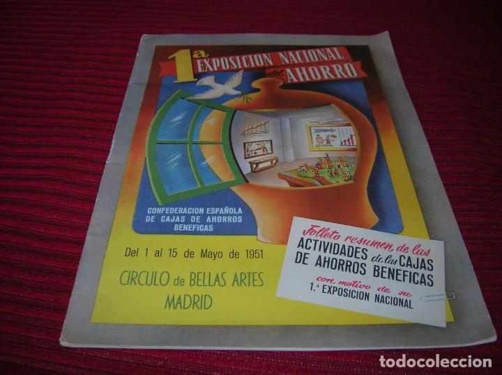 MUY INTERESANTE FOLLETO.PRIMERA EXPOSICIÓN NACIONAL DEL AHORRO.MADRID,AÑO 1951 (Coleccionismo - Documentos - Documentos Bancarios)