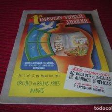 Documentos bancarios: MUY INTERESANTE FOLLETO.PRIMERA EXPOSICIÓN NACIONAL DEL AHORRO.MADRID,AÑO 1951. Lote 165670486