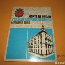 Documentos bancarios: ANTIGUA MEMORIA AÑO 1966 DE MONTE DE PIEDAD Y CAJA DE AHORROS DE RONDA. Lote 166532686