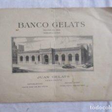 Documentos bancarios: BANCO GELATS - HABANA CUBA . INFORMACIÓN SOBRE CAPITAL DEL BANCO. VER FOTOS.. Lote 166961536
