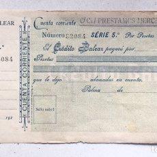 Documentos bancarios: TALON BANCARIO BANCO DE CREDITO BALEAR 1910. Lote 175854533