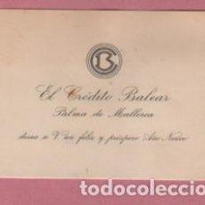 Documentos bancarios: VIEJA TARJETA FELICITACIÓN - EL CREDITO BALEAR - DE PALMA DE MALLORCA - . Lote 189351597