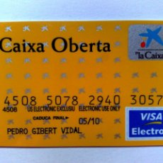 Documentos bancarios: TARJETA BANCARIA,VISA ELECTRON,CAIXA OBERTA-LA CAIXA.. Lote 191866575