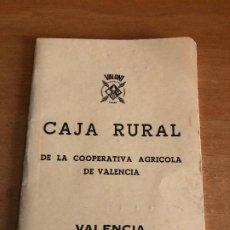 Documentos bancarios: COLECCION ANTIGUA CARTILLA DEL BANCO, CAJA RURAL, LA COOPERATIVA AGRICOLA DE VALENCIA 1967. Lote 192350265