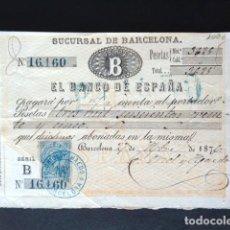 Documentos bancarios: CHEQUE BANCO DE ESPAÑA. SUCURSAL DE BARCELONA. AÑO 1876. TALÓN PAGO DE 3.625 PESETAS.. Lote 52925131