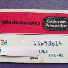 Documentos bancarios: TARJETA DE COMPRA GALERIAS PRECIADOS AÑOS 80. Lote 194332857