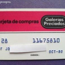 Documentos bancarios: TARJETA DE COMPRA GALERIAS PRECIADOS AÑOS 80. Lote 194332893