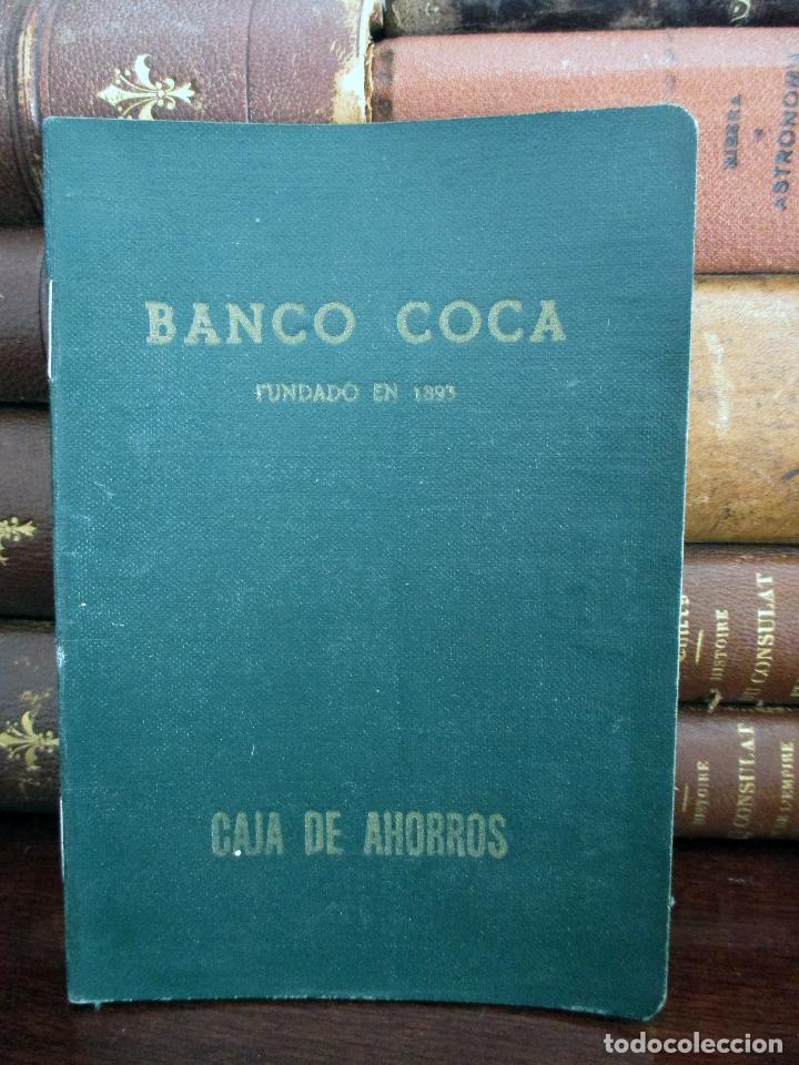 BANCO COCA. LIBRETA CAJA DE AHORROS. SEVILLA 1962 - 1966. (Coleccionismo - Documentos - Documentos Bancarios)