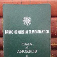 Documentos bancarios: BANCO COMERCIAL TRASATLANTICO. LIBRETA CAJA DE AHORROS. SEVILLA 1963 - 1965.. Lote 194527371