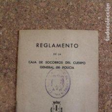 Documentos bancarios: REGLAMENTO DE LA CAJA DE SOCORROS DEL CUERPO GENERAL DE POLICÍA. INVESTIGACIÓN, 1955.. Lote 195202718