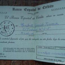 Documentos bancarios: RESGUARDO INGRESO BANCO ESPAÑOL DE CREDITO 1974. Lote 195643616