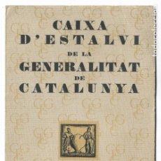 Documentos bancarios: LIBRETA AHORRO - CAIXA D'ESTALVI DE LA GENERALITAT DE CATALUNYA - REPÚBLICA 1934. Lote 198540626