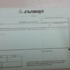 Documentos bancarios: IMPRESO DE CAJARIOJA INGRESO EN CUENTA. Lote 199337145
