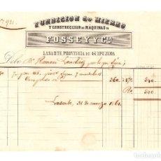 Documentos bancarios: LASARTE.(GUIPÚZCOA).- FACTURA. FUNDICIÓN DE HIERRO Y CONSTRUCCIÓN DE MÁQUINAS DE FOSSEY Y Cª.. Lote 200844033