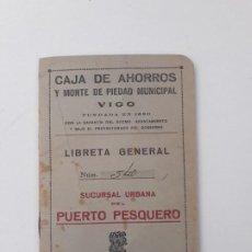 Documentos bancarios: CARTILLA CAJA DE AHORROS Y MONTE DE PIEDAD MUNICIPAL DE VIGO. SUCURSAL URBANA DEL PUERTO PESQUERO.. Lote 206290185