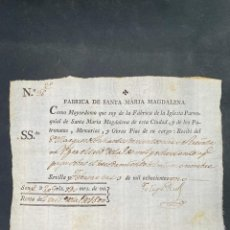 Documentos bancarios: SEVILLA, 1801. FABRICA DE SANTA MARIA MAGDALENA. RECIBO AL MARQUES DE TABLANTES POR HEREDAR NOMBRE. Lote 209088470
