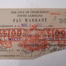 Documentos bancarios: CHARLESTON. SOUTH CAROLINA. EE.UU. PAY WARRANT. THE CITY COUNCIL OF CHARLESTON. 1933. Lote 214925025