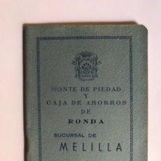Documentos bancarios: MONTE DE PIEDAD Y CAJA DE AHORROS DE RONDA, SUCURSAL DE MELILLA (OCTUBRE DE 1961). Lote 215155918