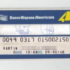 Documentos bancarios: BANCO HISPANO AMERICANO - ANTIGUA TARJETA DE CREDITO - AÑOS 80. Lote 218568398
