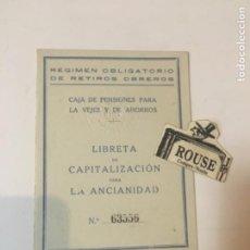 Documentos bancarios: ANTIGUA LIBRETA DE CAPITALIZACIÓN PARA LA ANCIANIDAD 1927 RÉGIMEN OBLIGATORIO DE RETIROS OBREROS CAJ. Lote 221699568