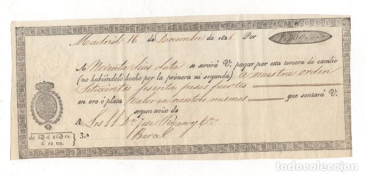 LETRA DE CAMBIO MADRID. 16 DE DICIEMBRE DE 1826 (Coleccionismo - Documentos - Documentos Bancarios)