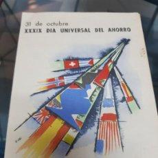 Documentos bancarios: DIA UNIVERSAL DEL AHORRO CAJA DE AHORROS DEL SURESTE MURCIA ALICANTE. Lote 222592735