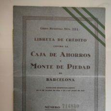 Documentos bancarios: ANTIGUA LIBRETA CRÉDITO Y AHORRO 1927 MONTE PIEDAD BARCELONA SELLO EN SECO. Lote 222711101