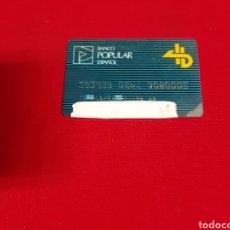 Documentos bancarios: ANTIGUAS TARJETAS DE CRÉDITO BANCO POPULAR ESPAÑOL. FECHA DE CADUCIDAD EL 1 DEL 98. Lote 223142823