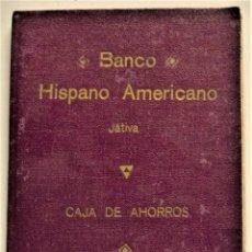 Documentos bancarios: CARTILLA BANCO HISPANO AMERICANO - CAJA DE AHORROS - JÁTIVA (VALENCIA) ANOTACIONES DE 1954 A 1973. Lote 224330171