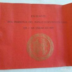 Documentos bancários: BANCO HISPANO COLONIAL, ESCALAFÓN DEL PERSONAL DE OFICINAS EN 1º ENERO 1935 Y PERSONAL SUBALTERNO. Lote 233117230