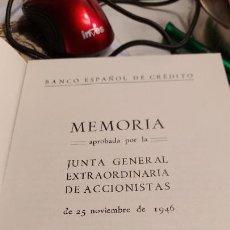 Documentos bancarios: MEMORIA APROBADA `POR LA JUNTA EXTRAORDINARIA DE ACCIONISTA DEL BANCO ESPAÑOL DE CREDITO 1946. Lote 234991095