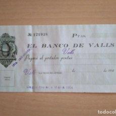 Documentos bancarios: CHEQUE TALÓN BANCARIO BANCO DE VALLS TARRAGONA ALT CAMP 1940 BANC DE VALLS. Lote 240973100