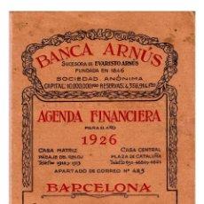Documentos bancarios: BANCA ARNÚS - AGENDA FINANCIERA 1926 - 153X100. Lote 243847040
