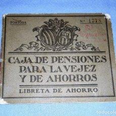 Documentos bancarios: ANTIGUA LIBRETA DE AHORRO CAJA DE PENSIONES PARA LA VEJEZ Y DE AHORROS DE TORTOSA AÑO 1930 ORIGINAL. Lote 246431155