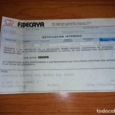 Documentos bancarios: NOTIFICACION DE INTERESES DE LAS CEDULAS DE VENCIMIENTO DE FIDECAYA DE 1978. Lote 254028185