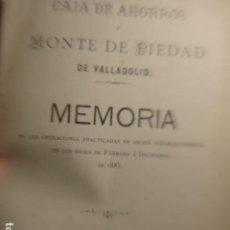 Documentos bancarios: VALLADOLID CAJA DE AHORROS Y MONTE DE PIEDAD MEMORIA AÑO 1885 - NOMBRE DE TODO EL CONSEJO. Lote 254843150