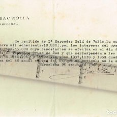 Documents bancaires: 1942 J. BAU RECIBO CANCELACIÓN PRÉSTAMO DE Dª M. SOLÁ DE VALLS EN NOTARÍA D. FEDERICO TRIAS DE BES. Lote 262800540