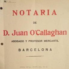 """Documents bancaires: 1932 NOTARIA DE """"D. JUAN O´CALLAGHAN"""" PRÉSTAMO HIPOTECARIO 35.000 PTAS. 6% 20 AÑOS. Lote 267318174"""
