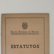 Documents bancaires: BANCO EXTERIOR DE ESPAÑA - ESTATUTOS. MADRID, 1944. Lote 269753323
