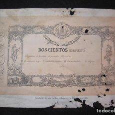 Documentos bancarios: BANCO DE BARCELONA-DOSCIENTOS PESOS FUERTES-FACSIMIL DEL BILLETE DE EMISION 1855-VER FOTOS-(K-3389). Lote 269957408