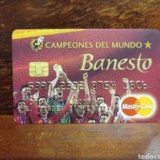 Documents bancaires: TARJETA BANESTO CAMPEONES DEL MUNDO. ESPAÑA. PERFECTO ESTADO.. Lote 276374418