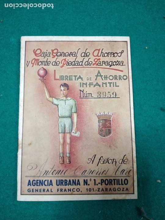 LIBRETA DE AHORRO INFANTIL Nº 3959. CAJA GENERAL DE AHORROS Y MONTE DE PIEDAD DE ZARAGOZA. 1944. (Coleccionismo - Documentos - Documentos Bancarios)