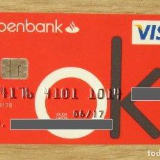 Documentos bancarios: TARJETA BANCO OPENBANK VISA (GRUPO SANTANDER) CAD- 2017. Lote 289668643